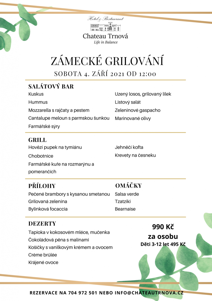 Zamecke grilovani - Grilování v Chateau Trnová u Prahy